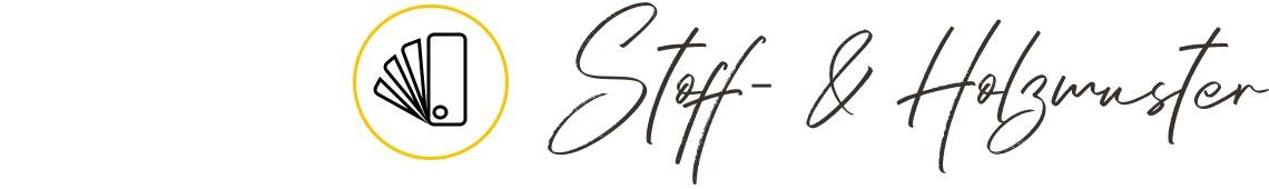 Stoff-/Holzmusterbestellung